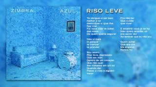 Zimbra - Riso Leve (Áudio Oficial)