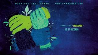 Txarango - Et recordo (Audio Oficial)