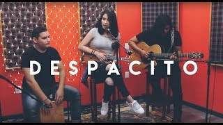 Despacito | Luis Fonsi Ft. Daddy Yankee (cover acústico)