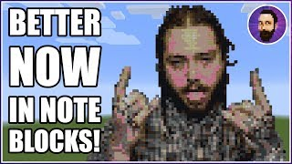 Post Malone - Better Now | Minecraft Note Block Song