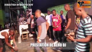 PRESTATION DE KERO DJ   AU CONCERT LIVE DE DJ LEO AU NPA