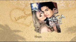 Luan Santana - Nega - Hit do Verão