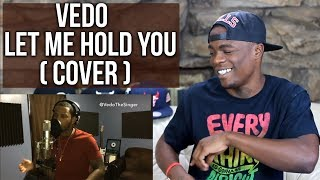 Vedo - Let Me Hold You (Bow Wow & Omarion Remake) | Oso's Reaction