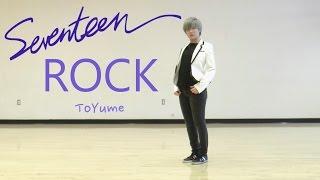 Seventeen (세븐틴) - Rock (락) Dance Cover [FULL ver.]