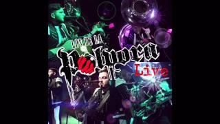 Los De La Polvora - Ya Te Perdi La Fe (DISCO EN VIVO 2015)