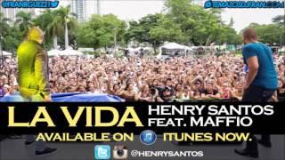 Henry Santos Ft MAFFiO - La Vida (Prod by MAFFiO)
