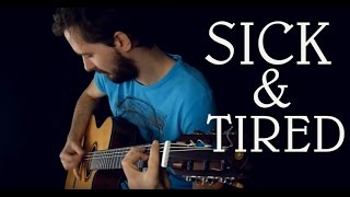 (Anastacia) - Sick and Tired - Fingerstyle guitar (Acoustic cover)