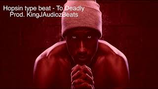 FREE Hopsin type beat - To Deadly 2018
