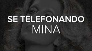 Mina - Se telefonando [Video Lyrics]