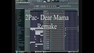 2Pac  Dear Mama Remake