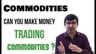 क्या Commodity  मे Invest करना चाहिए?? | (Trading Series - Video 2) | Stock Market for beginners