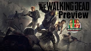 Overkills The Walking Dead Preview - Worthabuy?