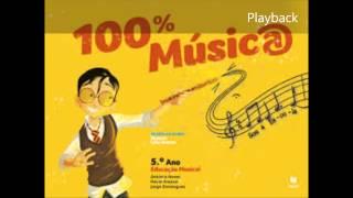 100% Música 5ºano - Carlos Paião Playback