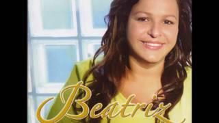 07. Poder De Jeová - Beatriz