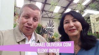 Super encontro de Eleny Inoue da Nature Flores com Michael Oliveira - Especialista em Videos