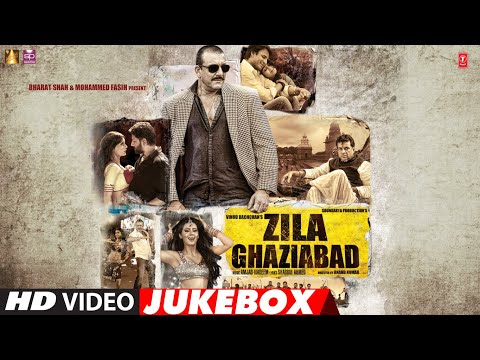 Zila Ghaziabad | VIDEO JUKEBOX | Sanjay Dutt | Arshad Warsi | Vivek Oberoi