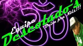 NOVINHA DE 14 (DJ NENE) EQUIPE DESCOLADOS