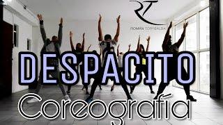 DESPACITO - Luis Fonsi ft. Daddy Yankee | Coreografía by @romantorrealba  💯