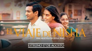 EL VIAJE DE NISHA - tráiler español VOSE