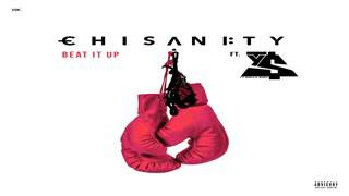 Chisanity - Beat It up ft Ty Dolla $ign