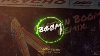 BØØM Remix | Post Malone - Psycho