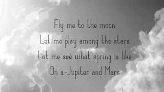 Fly me to the moon (lyrics) - Frank Sinatra