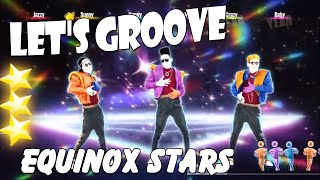 Let's Groove  - Equinox Stars