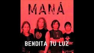 Maná Ft. Juan Luis Guerra - Bendita Tu Luz (Shiny Light Mix) HQ