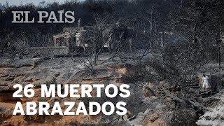 INCENDIOS GRECIA: 26 personas mueren abrazadas entre las llamas