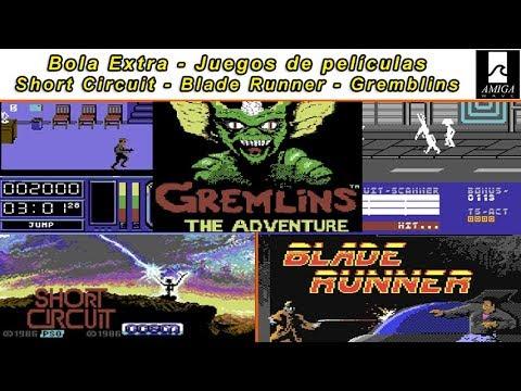 Bola Extra - Juegos de películas... Blade Runner,  Cortocircuito y Gremblins.