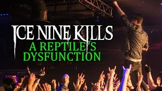 "Ice Nine Kills - ""A Reptile's Dysfunction"" LIVE! The Beyond The Barricade Tour"