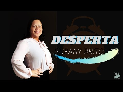 Desperta de Surany Brito Letra y Video
