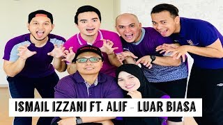 TeacheRobik - Luar Biasa by Ismail Izzani ft. Alif