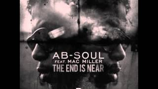 AbSoul ~ The End Is Near Feat. Mac Miller)(Prod. by Larry Fisherman)