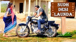 SUDH DESI LAUNDA | FULL ENTERTAINMENT | FIROJ CHAUDHARY | FE