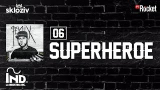 06. Superhéroe - Nicky Jam ft JBalvin (Álbum Fénix)