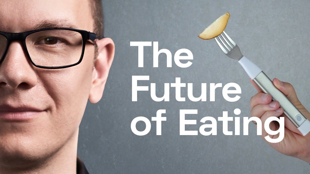 The Future of Food and Eating