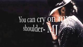 Michael Jackson- You can cry on my shoulder