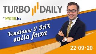 Turbo Daily 22.09.2020 - Vendiamo il Dax sulla forza