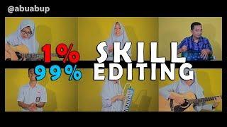 1% SKILL 99% EDITING (ARMADA-ASAL KAU BAHAGIA COVER) Putih Abu-abu