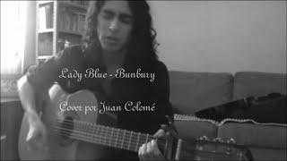 Bunbury - Lady Blue | Cover