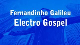 Fernandinho Galileu  Remix