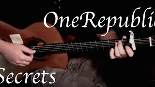 OneRepublic - Secrets - Fingerstyle Guitar