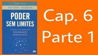 Poder sem limites (cap. 6 - parte 1)