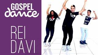 Gospel Dance - Rei Davi - Dj PV e Som & Louvor