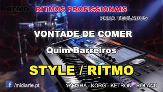 ♫ Ritmo / Style  - VONTADE DE COMER - Quim Barreiros