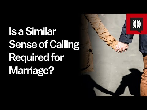Is a Similar Sense of Calling Required for Marriage? // Ask Pastor John