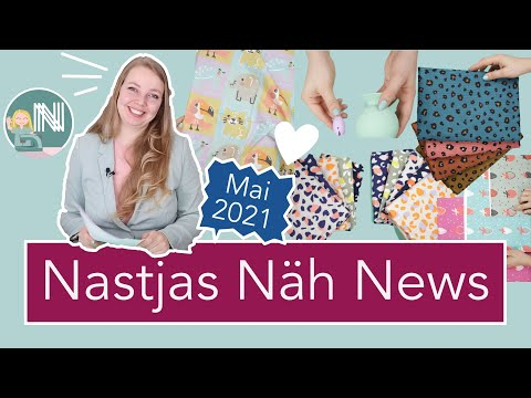 Nastjas Näh News Mai 2021 – Musselin, Sommertrends, Cricut Maker und vieles mehr!
