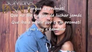 La Sombra Del Pasado || Cancion con LETRA