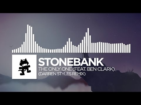 Stonebank - The Only One (feat. Ben Clark) (Darren Styles Remix)